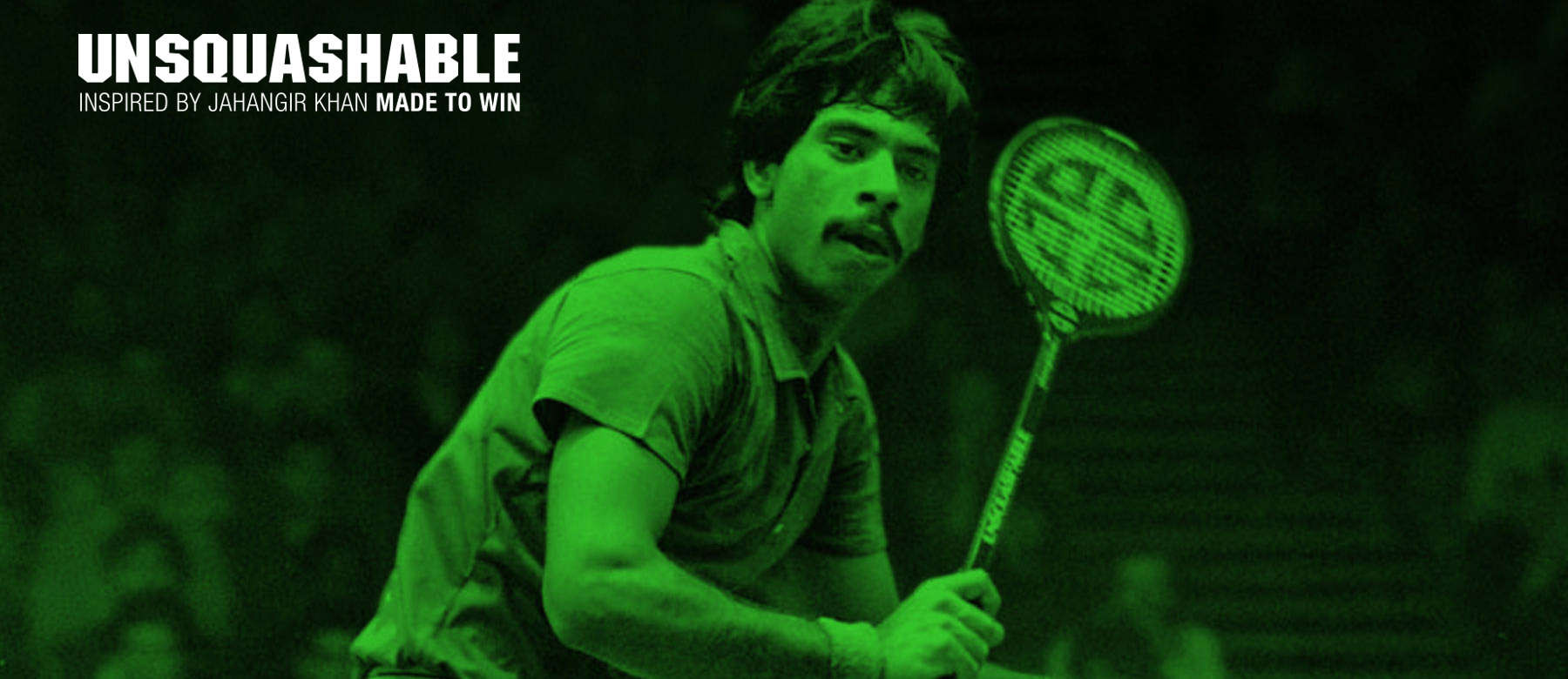 Unsquashable Inspired by Jahangir Khan
